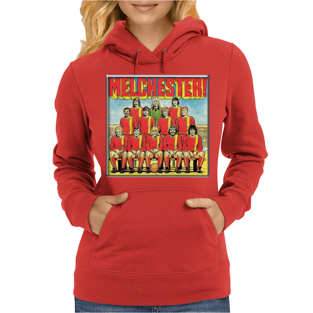 Melchester Rovers, Ideal Gift Or Birthday Present Womens Hoodie