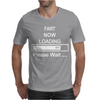 Mens Fart Now Loading Funny. Mens T-Shirt