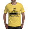 Mens Fart Now Loading Funny Mens T-Shirt