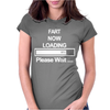 Mens Fart Now Loading Funny. Womens Fitted T-Shirt