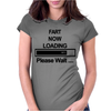 Mens Fart Now Loading Funny Womens Fitted T-Shirt