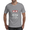 Meow It's Time To Party Mens T-Shirt