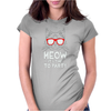 Meow It's Time To Party Womens Fitted T-Shirt