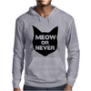 Meow or Never Cat Mens Hoodie