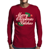 Merry Christmas Bitches 2 Mens Long Sleeve T-Shirt