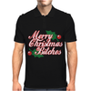 Merry Christmas Bitches 2 Mens Polo