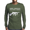 Merry Christmas You Filthy Animal Mens Long Sleeve T-Shirt