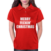 MERRY FECKIN' CHRISTMAS Womens Polo