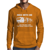 Mess With Me Mess With The Whole Trailer Park Mens Hoodie