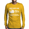 Mess With Me Mess With The Whole Trailer Park Mens Long Sleeve T-Shirt