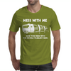 Mess With Me Mess With The Whole Trailer Park Mens T-Shirt