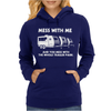 Mess With Me Mess With The Whole Trailer Park Womens Hoodie