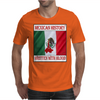 Mexican History, Written With Blood Mens T-Shirt