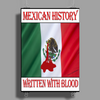 Mexican History, Written With Blood Poster Print (Portrait)