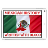 Mexican History, Written With Blood Tablet (horizontal)