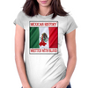 Mexican History, Written With Blood Womens Fitted T-Shirt