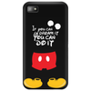 mickey mouse . if you can dream it you can do it Phone Case