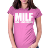 MILF Man I Love Fishing Womens Fitted T-Shirt