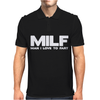 MILF Man I Love To Fart Mens Polo