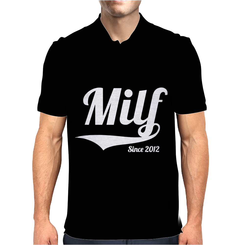 Milf Since 2012 Mens Polo