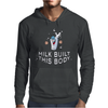 milk build this body Mens Hoodie