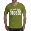 Minds Should Never Be Closed Mens T-Shirt