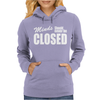 Minds Should Never Be Closed Womens Hoodie