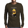 Minion I'm Not A Morning Minion Dispicable Me Womens Funny Mens Long Sleeve T-Shirt