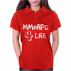 MMORPG 4 Life Womens Polo