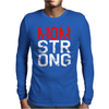 MOM STRONG Mens Long Sleeve T-Shirt