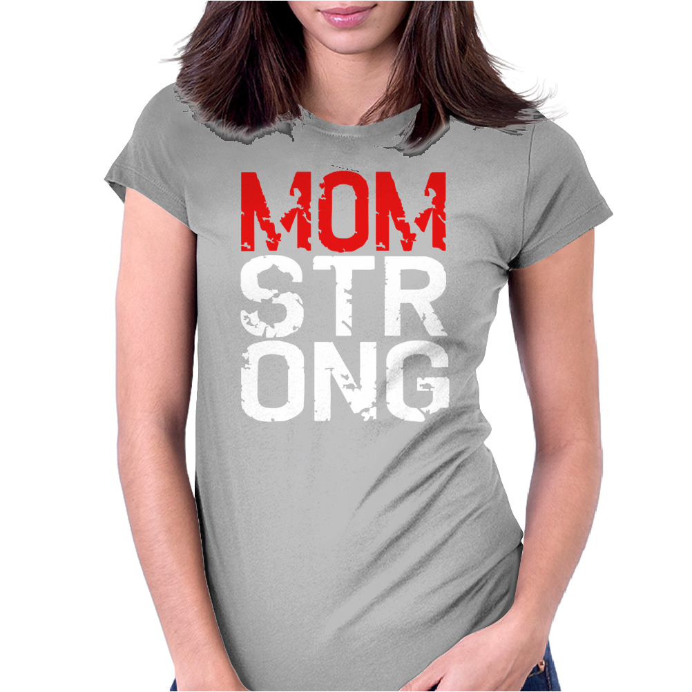 MOM STRONG Womens Fitted T-Shirt