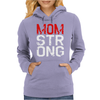 MOM STRONG Womens Hoodie