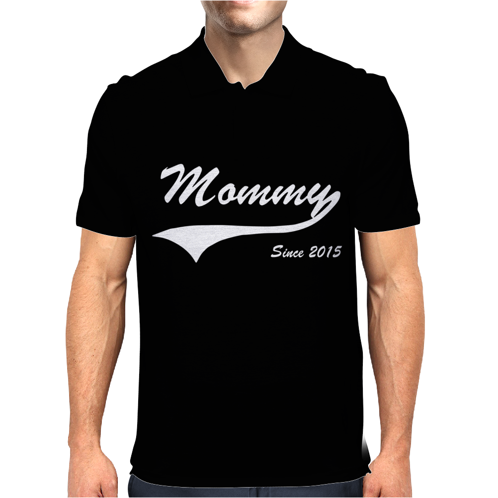 Mommy Since 2015 Mens Polo