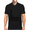 Mommy's Always Right Mens Polo