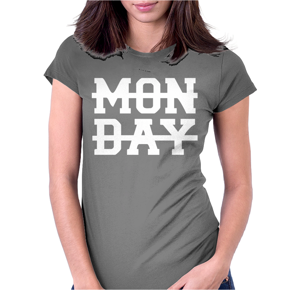 MONDAY FUNNY Womens Fitted T-Shirt