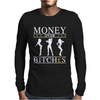 Money Over Bitches Graphic Mens Long Sleeve T-Shirt