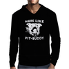 More Like Pit-Buddy Mens Hoodie