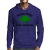 More trees, Less Assholes blk grn Mens Hoodie