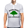 More trees, Less Assholes blk grn Mens Polo