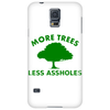 More trees, Less assholes grn Phone Case
