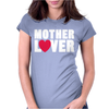 Mother Lover Womens Fitted T-Shirt