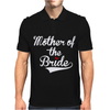 Mother of The Bride Mens Polo