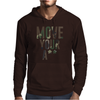 Move Your A Mens Hoodie