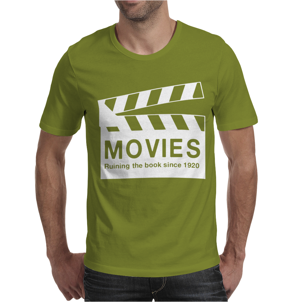 Movies Ruining the Book Since 1920 Mens T-Shirt