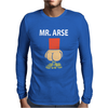 Mr Arse Stag Night Mens Long Sleeve T-Shirt