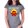 Mr Bang Tidy Womens Fitted T-Shirt