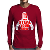 Mr. Steal your show Mens Long Sleeve T-Shirt