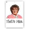 Mrs Brown Boys - That's Nice Tablet