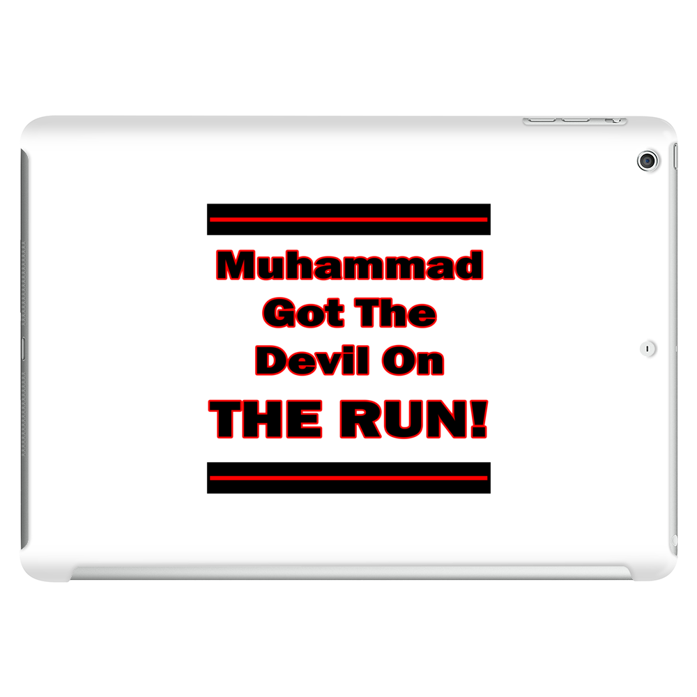 Muhammad Got The Devil On The Run Tablet (horizontal)