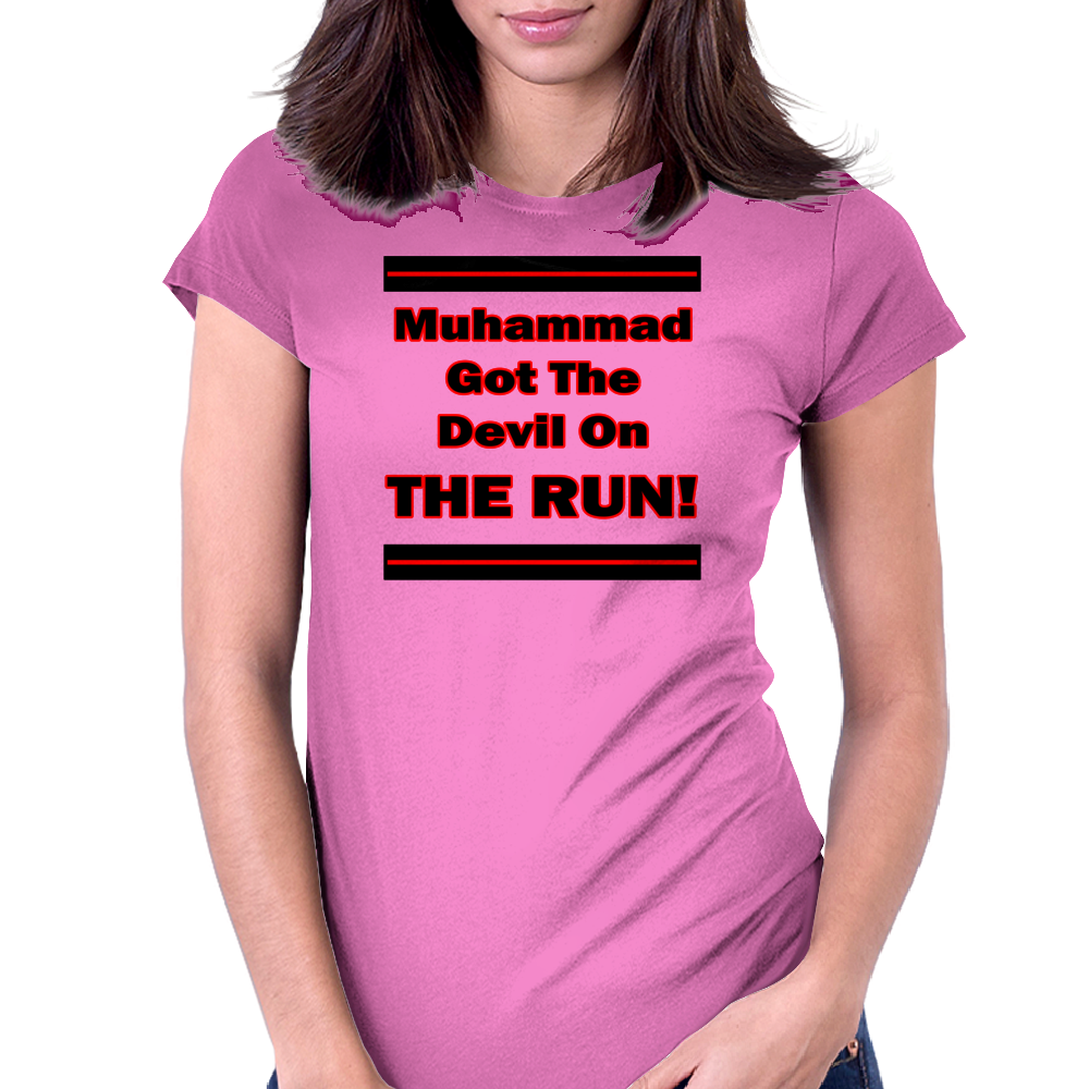 Muhammad Got The Devil On The Run Womens Fitted T-Shirt
